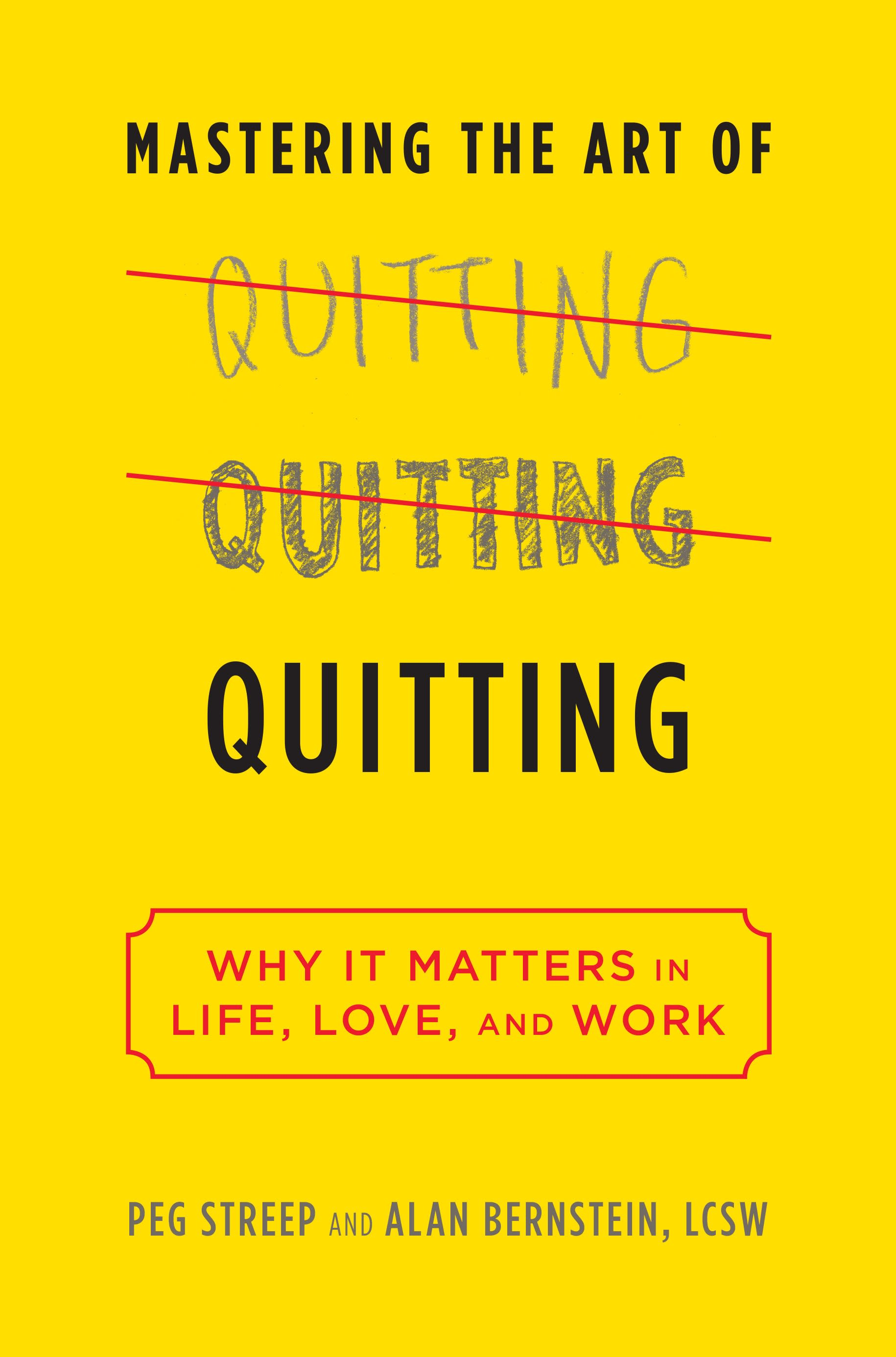 ONE TIME USE Handout: Mastering the Art of Quitting