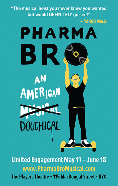 Pharma Bro An American Douchical ad