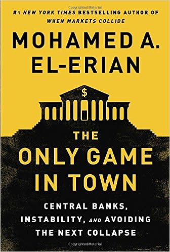 Book cover: the only game in town by Mohamed El-Erian