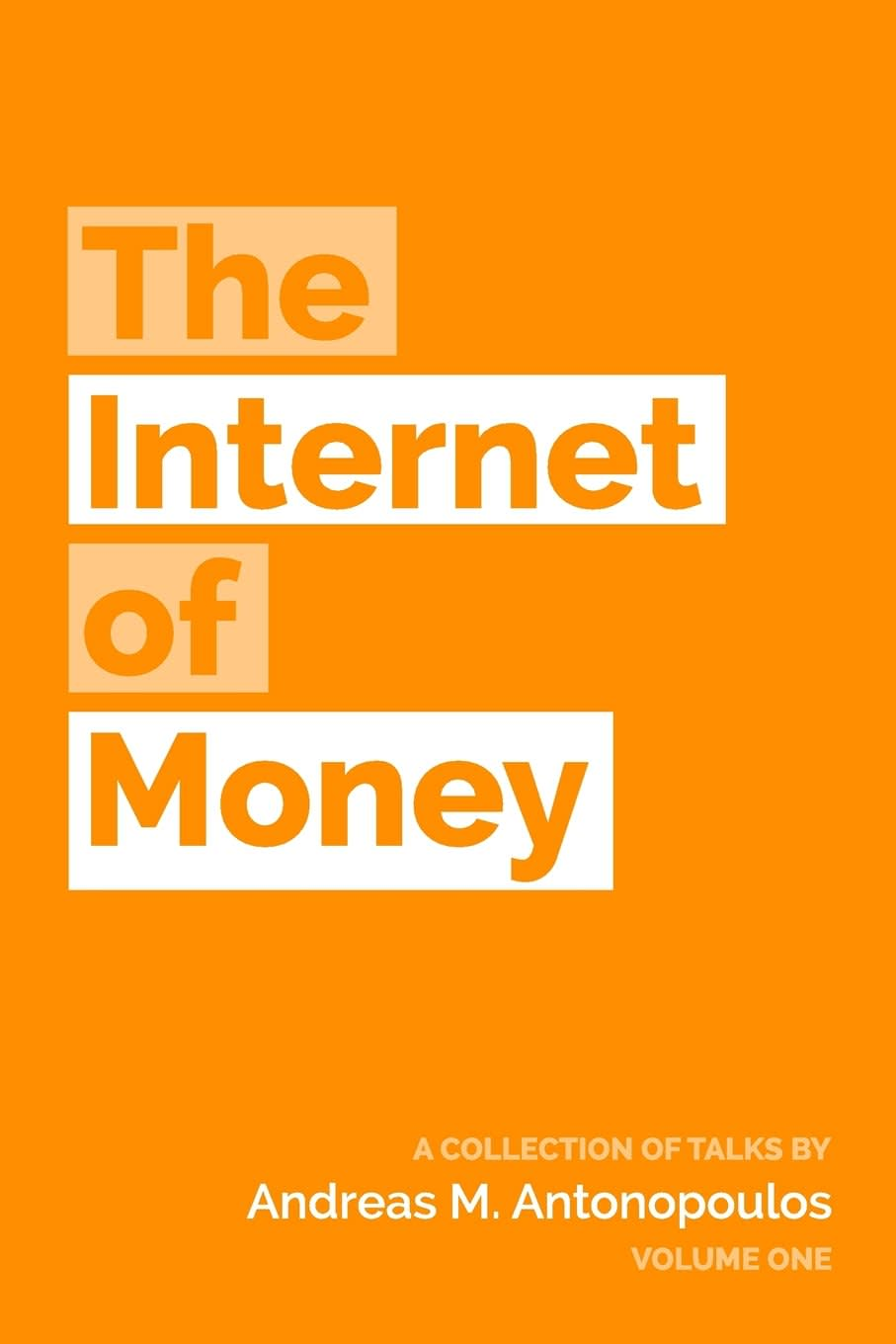 One time use: The Internet of Money cover