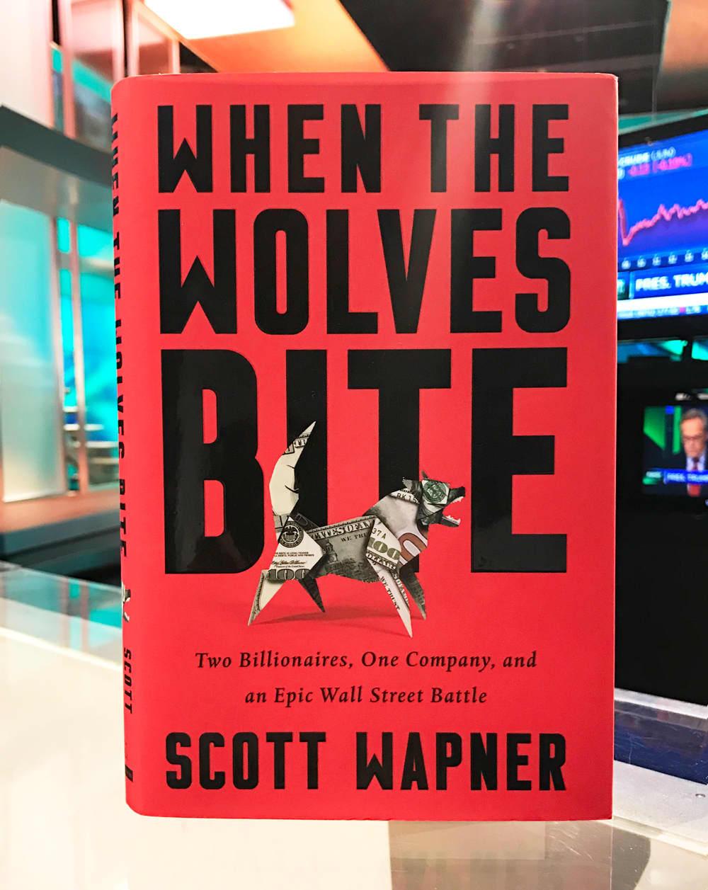 CNBC: When the Wolves Bite by Scott Wapner