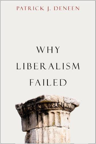 Why Liberalism Failed book cover 180618 nyc