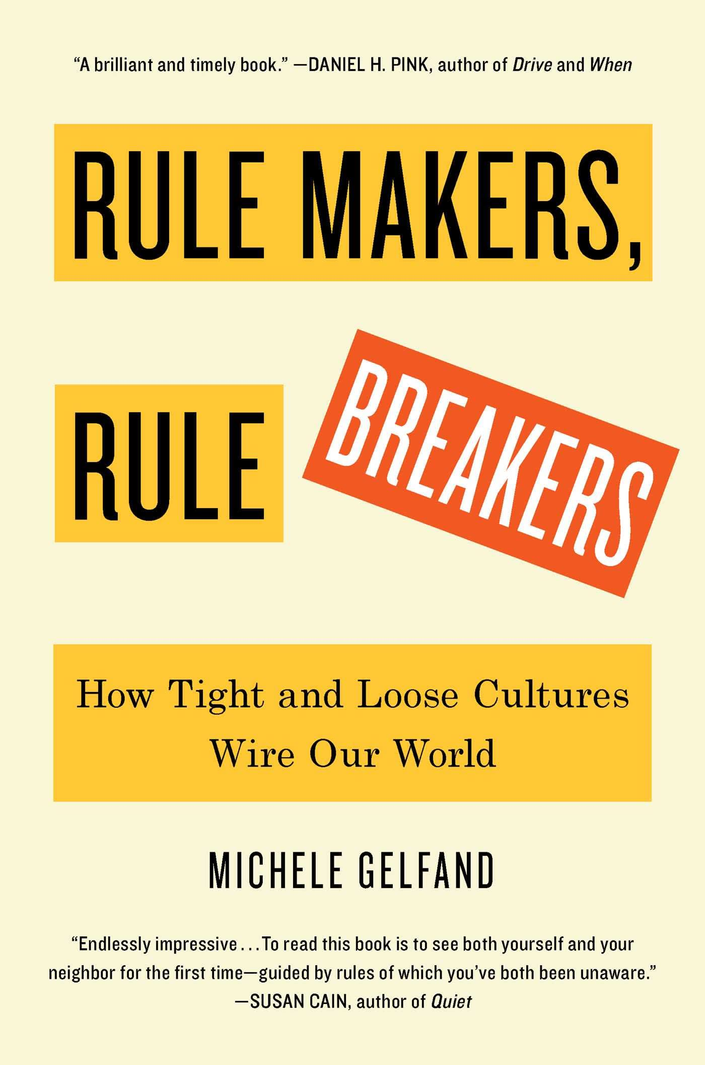 One time use: Rule makers, Rule Breakers cover