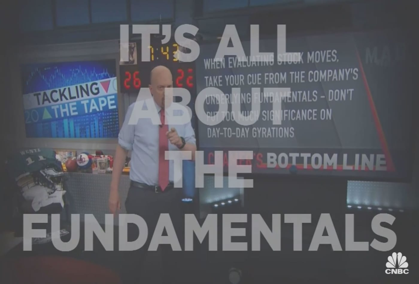 Cramer Remix: The fundamentals of evaluating stock moves