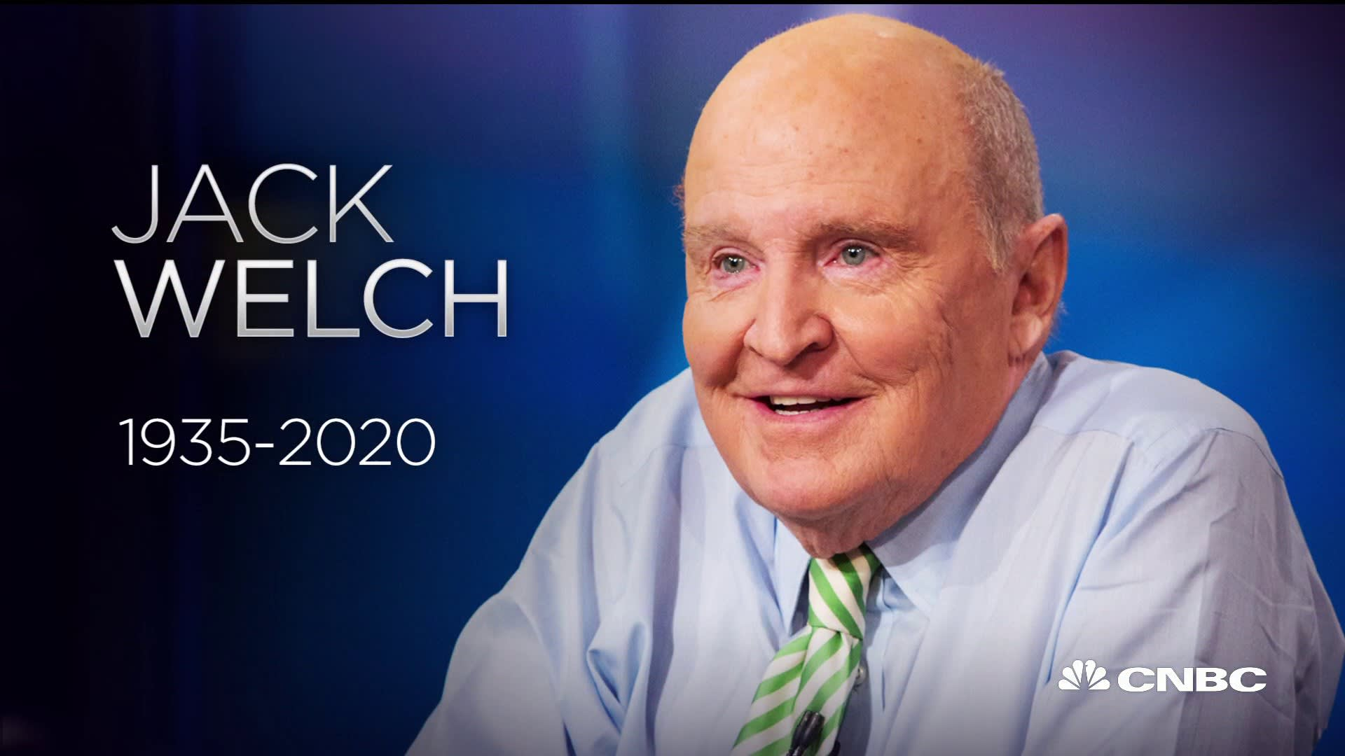 Jack Welch, Former Chairman And CEO of GE, dies at 84