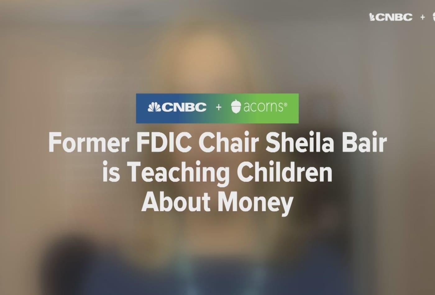 Former FDIC Chair Sheila Bair is teaching children about money