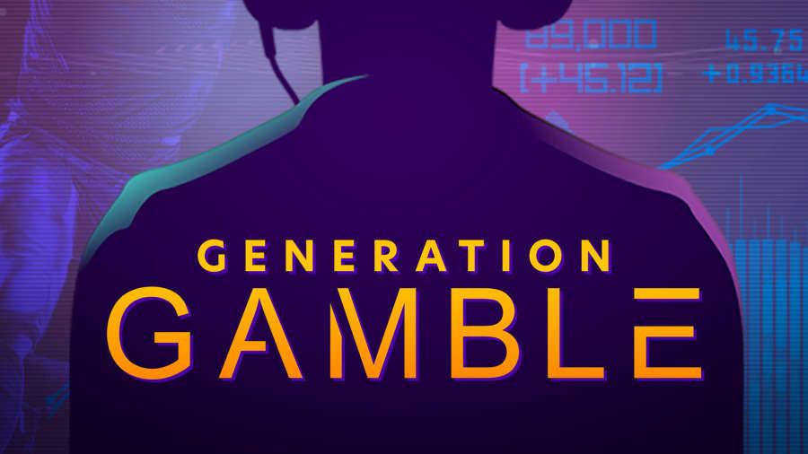 WATCH NOW: Generation Gamble