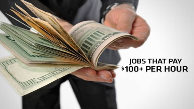 Jobs That Pay 100 Or More Per Hour
