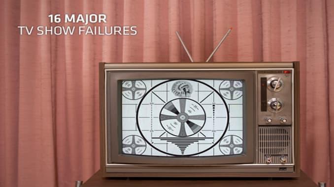 16 Major TV Show Failures