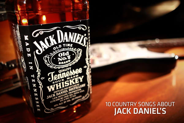 10 Country Songs About Jack Daniel's