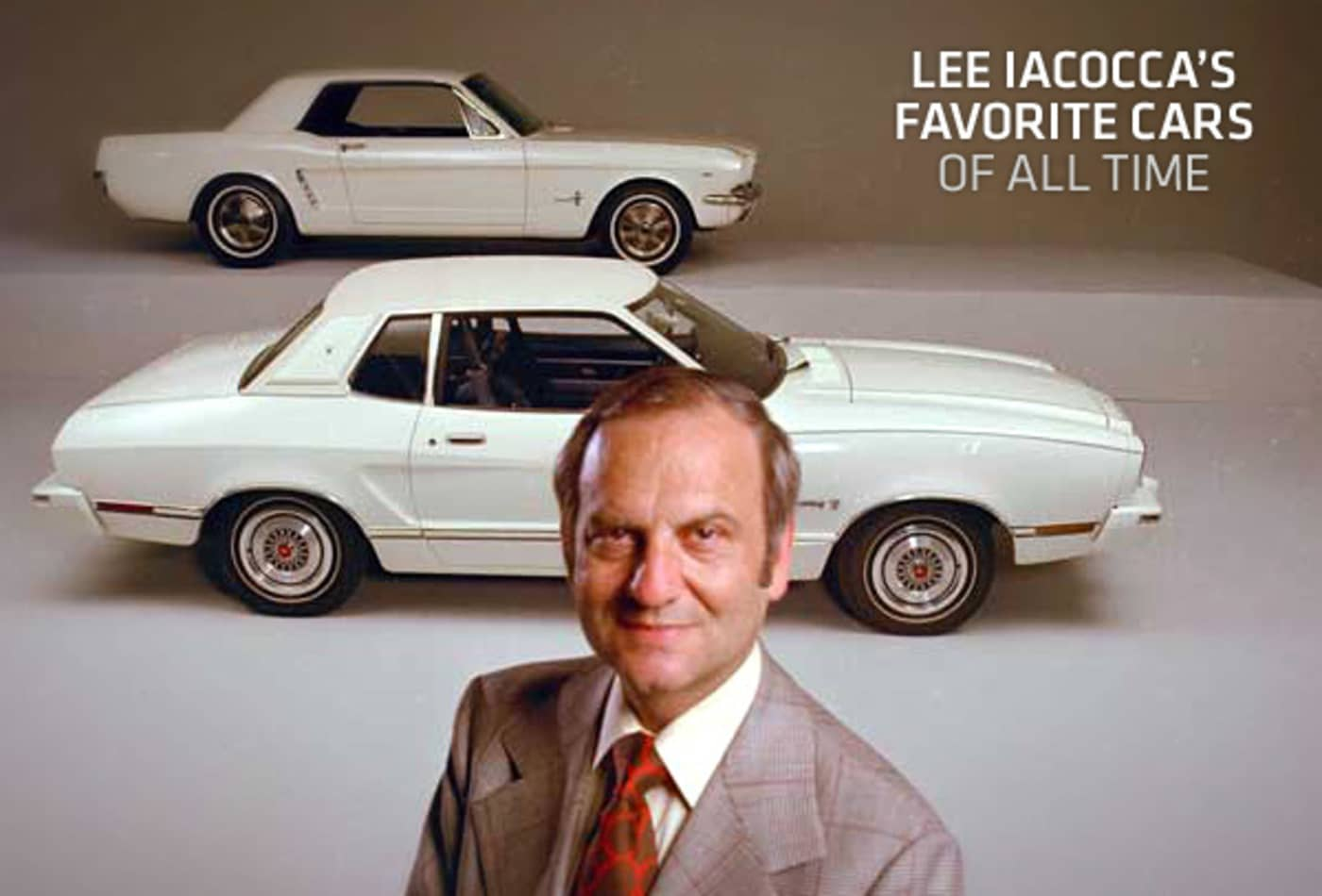 Lee Iacocca Mustang >> Lee Iacocca S Favorite Cars Of All Time