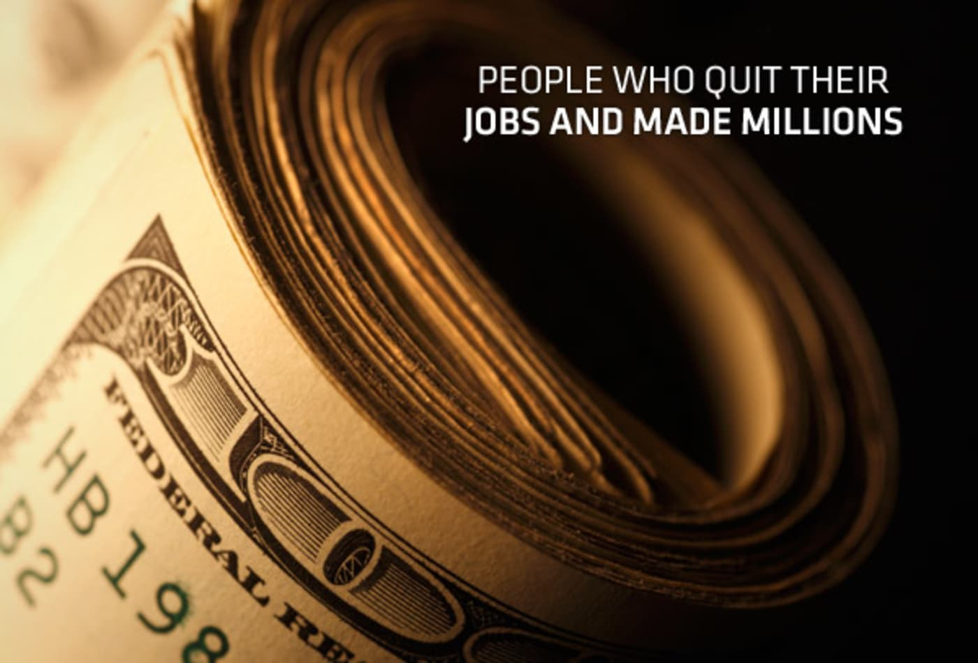 people-who-quit-jobs-millions-cover.jpg
