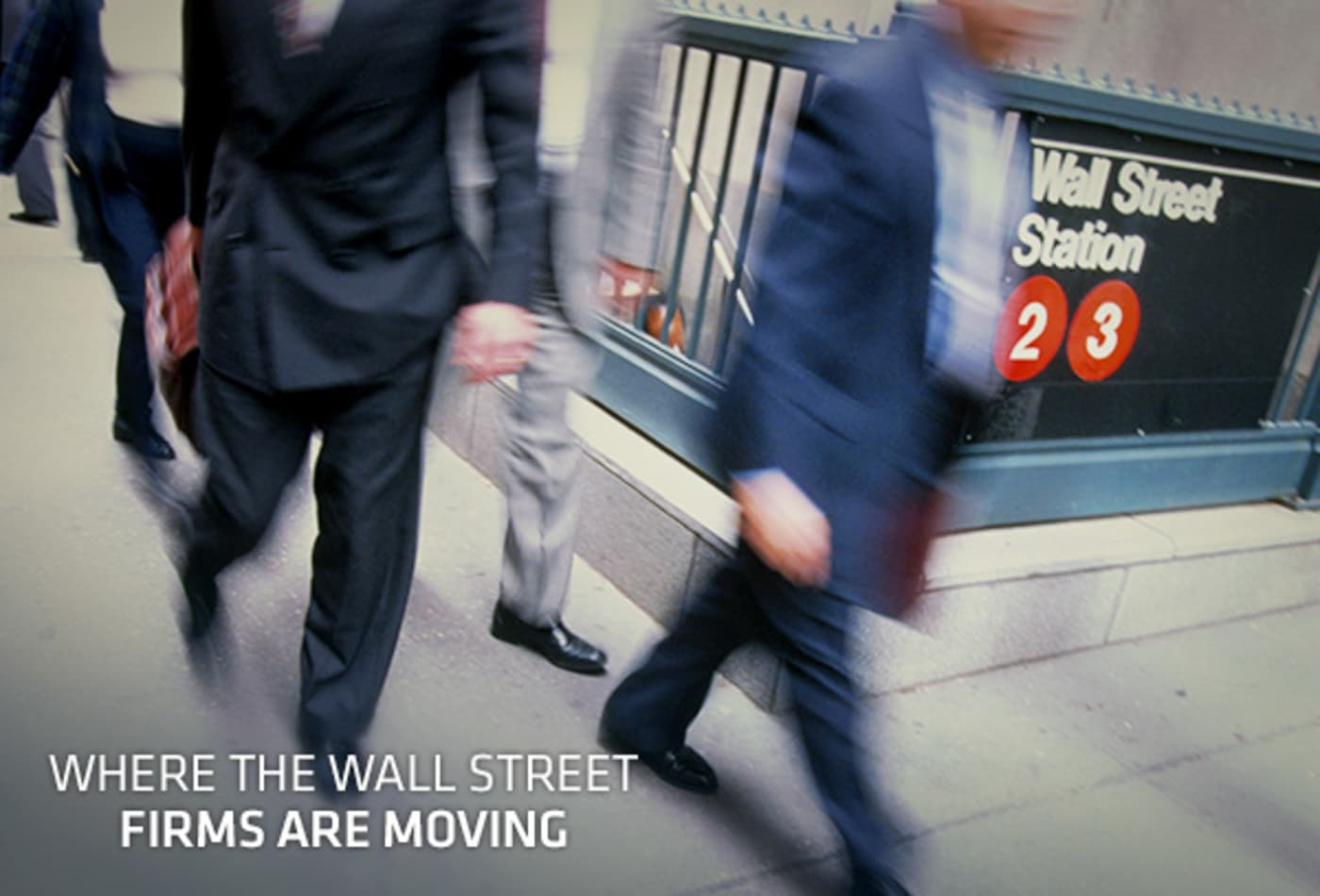 48472218 Cover-Wall-Street-Firms-Moving.jpg