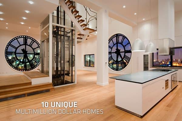 Ten Unique Multimillion Dollar Homes on