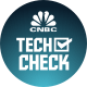 CNBC Tech Check