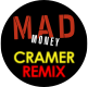 Mad Money Cramer Remix